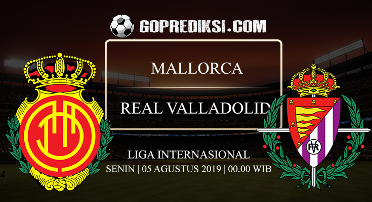 """ title= ""PREDIKSI-BOLA-MALLORCA-VS-REAL-VALLADOLID-05-AGUSTUS-2019"" />"