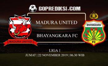 PREDIKSI BOLA MADURA UNITED VS BHAYANGKARA FC 22 NOVEMBER 2019