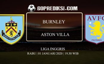 PREDIKSI BOLA BURNLEY VS ASTON VILLA 01 JANUARI 2020