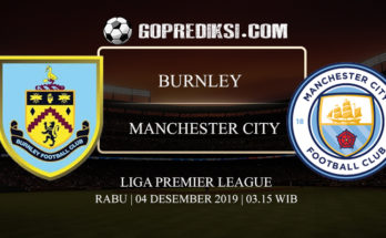 PREDIKSI BOLA BURNLEY VS MANCHESTER CITY 04 DESEMBER 2019