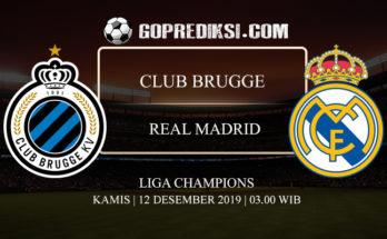 PREDIKSI BOLA CLUB BRUGGE VS REAL MADRID 12 DESEMBER 2019