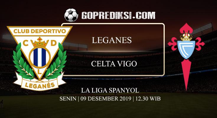 PREDIKSI BOLA LEGANES VS CELTA VIGO 09 DESEMBER 2019
