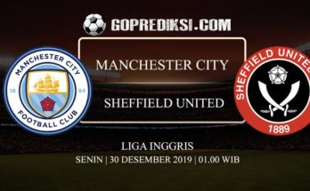 PREDIKSI BOLA MANCHESTER CITY VS SHEFFIELD UNITED 30 DESEMBER 2019