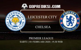 PREDIKSI BOLA LEICESTER CITY VS CHELSEA 01 FEBRUARI 2020