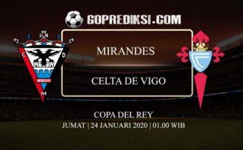 PREDIKSI BOLA MIRANDES VS CELTA DE VIGO 24 JANUARI 2020