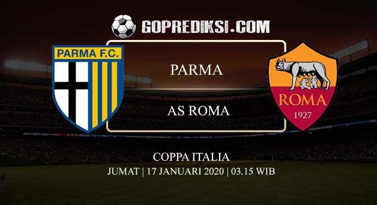 PREDIKSI BOLA PARMA VS AS ROMA 17 JANUARI 2020