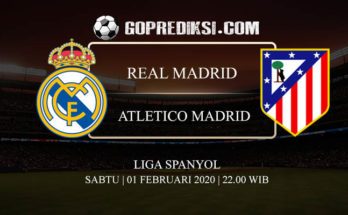 PREDIKSI BOLA REAL MADRID VS ATLETICO MADRID 01 FEBRUARI 2020