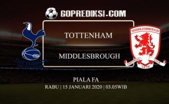PREDIKSI BOLA TOTTENHAM HOTSPUR VS MIDDLESBROUGH 15 JANUARI 2020
