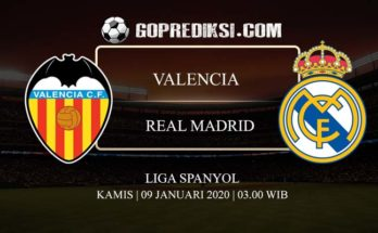 PREDIKSI BOLA VALENCIA VS REAL MADRID 09 JANUARI 2020