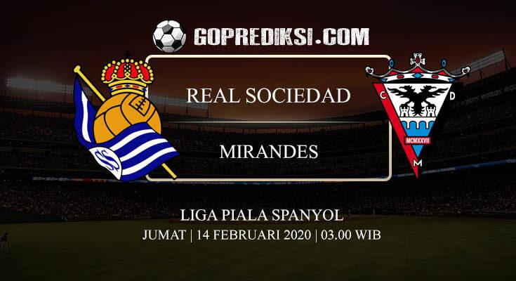 PREDIKSI BOLA REAL SOCIEDAD VS MIRANDES 14 FEBRUARI 2020