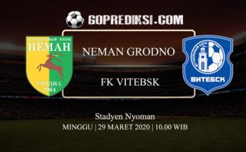 PREDIKSI BOLA NEMAN GRODNO VS FK VITEBSK 29 MARET 2020