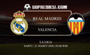 PREDIKSI BOLA REAL MADRID VS VALENCIA 21 MARET 2020