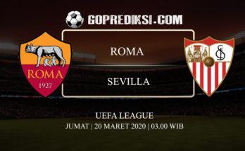 PREDIKSI BOLA ROMA VS SEVILLA 20 MARET 2020