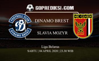 PREDIKSI BOLA DINAMO BREST VS SLAVIA MOZYR 04 APRIL 2020