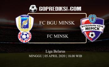PREDIKSI BOLA FC BGU MINSK VS FC MINSK 05 APRIL 2020