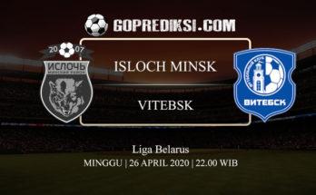 PREDIKSI BOLA ISLOCH MINSK VS VITEBSK 26 APRIL 2020
