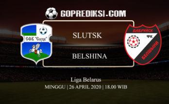 PREDIKSI BOLA SLUTSK VS BELSHINA 26 APRIL 2020