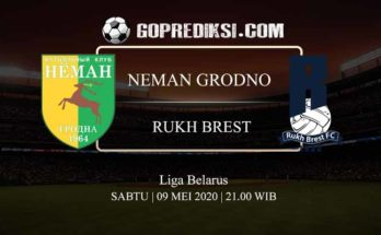 PREDIKSI BOLA NEMAN GRODNO VS RUKH BREST 09 MEI 2020
