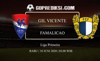 PREDIKSI BOLA GIL VICENTE VS FAMALICAO 10 JUNI 2020